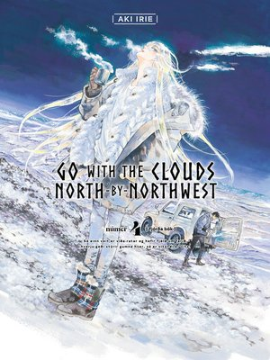 cover image of Go with the Clouds, North-by-Northwest, Volume 4