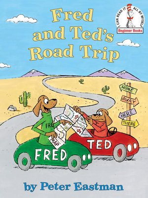 cover image of Fred and Ted's Road Trip