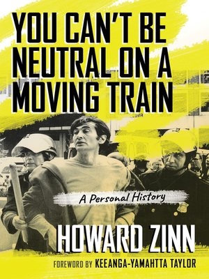 cover image of You Can't Be Neutral on a Moving Train