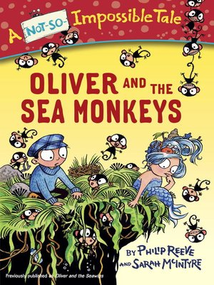cover image of Oliver and the Sea Monkeys