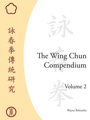 cover image of The Wing Chun Compendium, Volume Two