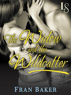cover image of The Widow and the Wildcatter