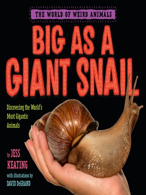 cover image of Big as a Giant Snail