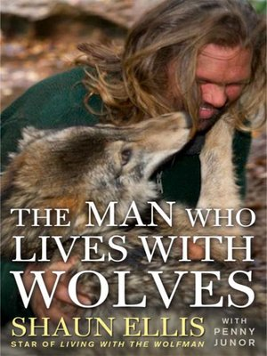 cover image of The Man Who Lives with Wolves