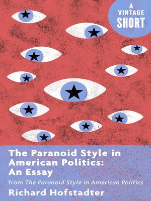 cover image of The Paranoid Style in American Politics