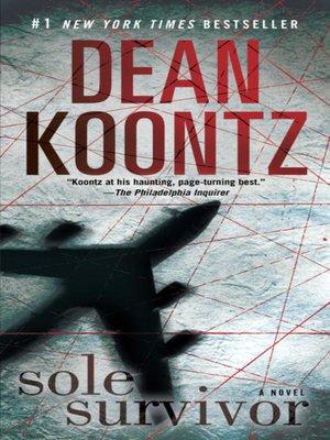 Sole Survivor By Dean Koontz OverDrive Rakuten EBooks