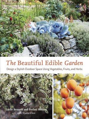 cover image of The Beautiful Edible Garden