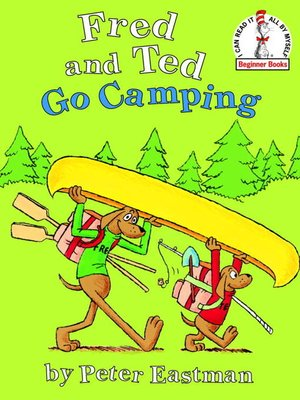 cover image of Fred and Ted Go Camping