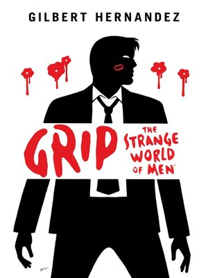 cover image of Grip: The Strange World of Men