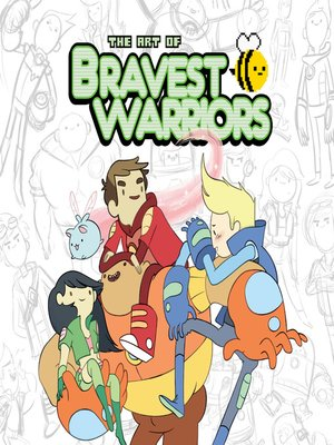 cover image of The Art of Bravest Warriors