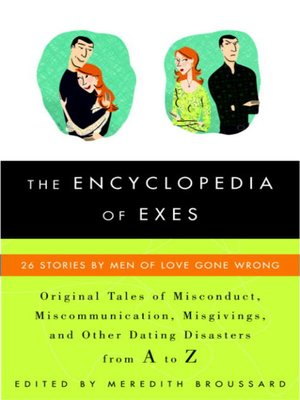 cover image of The Encyclopedia of Exes