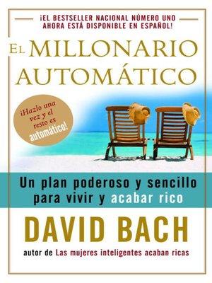 cover image of El millonario automatico