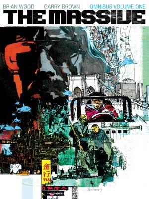 cover image of The Massive (2012), Omnibus Volume 1