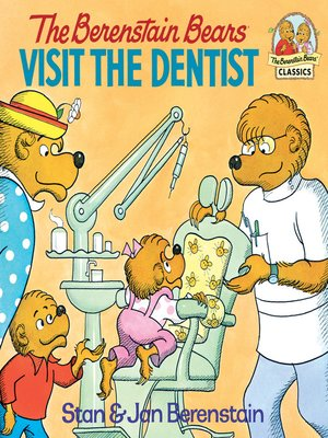 cover image of The Berenstain Bears Visit the Dentist