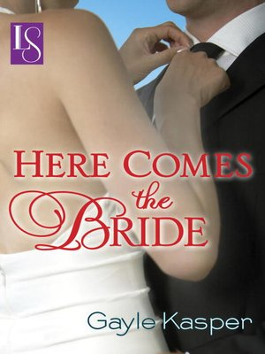 cover image of Here Comes the Bride