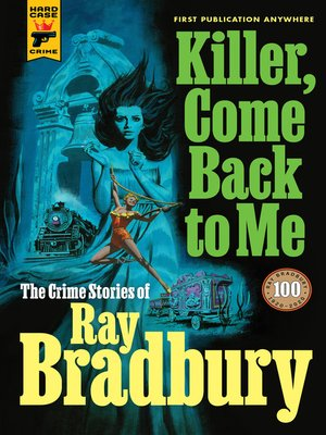 cover image of Killer, Come Back to Me
