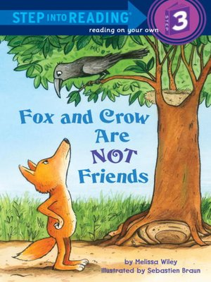 cover image of Fox and Crow Are Not Friends