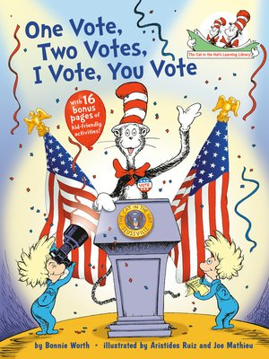 cover image of One Vote, Two Votes, I Vote, You Vote