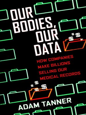 cover image of Our Bodies, Our Data