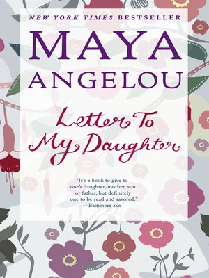 Letter To My Daughter By Maya Angelou Overdrive Rakuten Overdrive