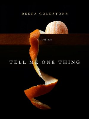 cover image of Tell Me One Thing
