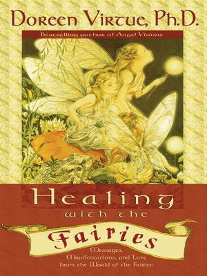 cover image of Healing with the Fairies