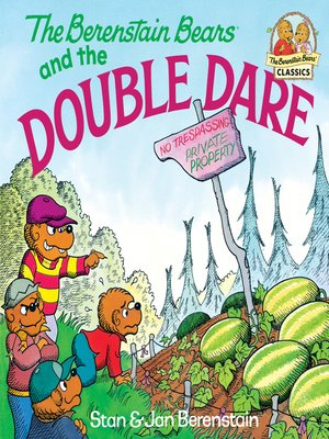cover image of The Berenstain Bears and the Double Dare