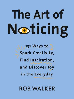 cover image of The Art of Noticing