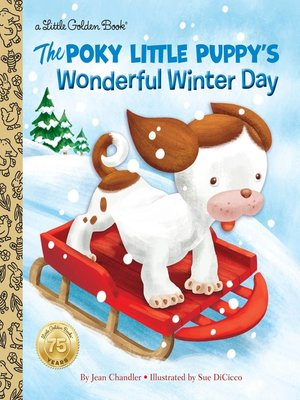 cover image of The Poky Little Puppy's Wonderful Winter Day