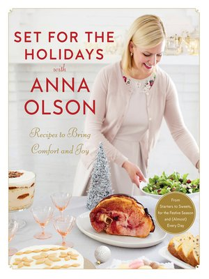 cover image of Set for the Holidays with Anna Olson