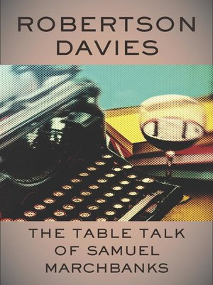 cover image of The Table Talk of Samuel Marchbanks