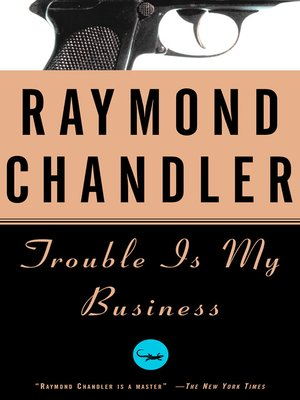 cover image of Trouble Is My Business