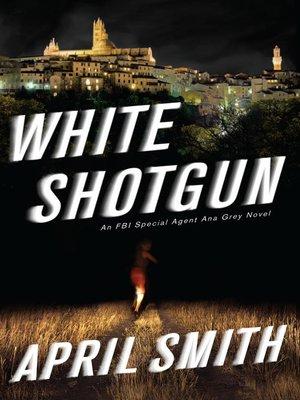 cover image of White Shotgun