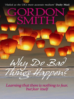 cover image of Why Do Bad Things Happen?