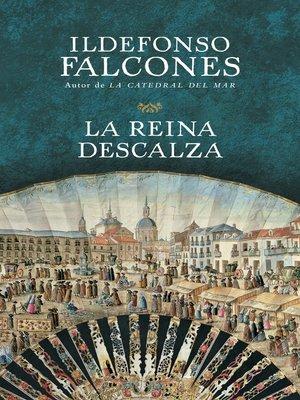 cover image of La reina descalza