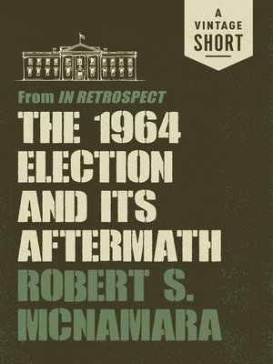 cover image of The 1964 Election and Its Aftermath
