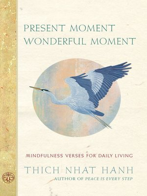 cover image of Present Moment Wonderful Moment