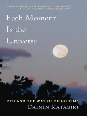 dainin katagiri roshi each moment is the universe pdf