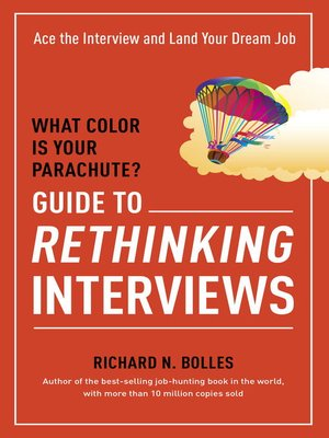 cover image of What Color Is Your Parachute? Guide to Rethinking Interviews