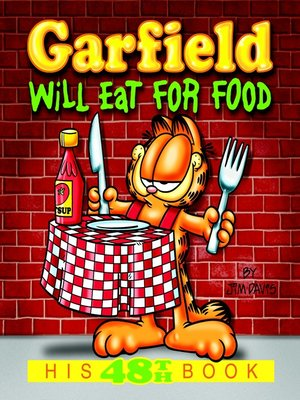 cover image of Garfield Will Eat for Food
