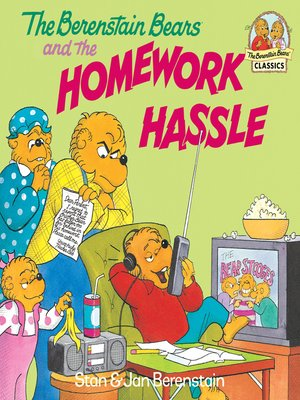 cover image of The Berenstain Bears and the Homework Hassle