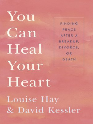 cover image of You Can Heal Your Heart