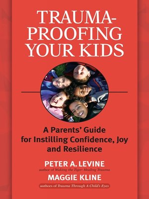 cover image of Trauma-Proofing Your Kids