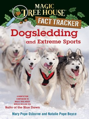 cover image of Dogsledding and Extreme Sports