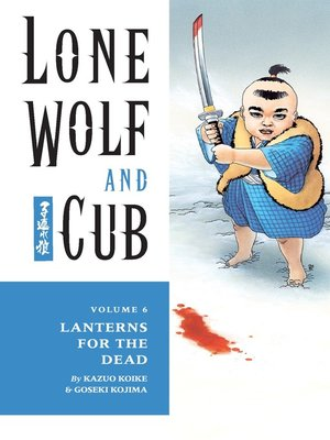 cover image of Lone Wolf and Cub, Volume 6