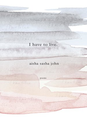 cover image of I Have to Live