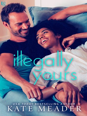cover image of Illegally Yours