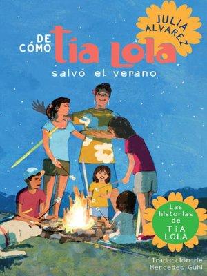 cover image of De cómo Tía Lola salvo el verano