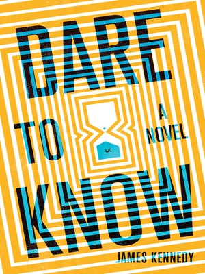 cover image of Dare to Know