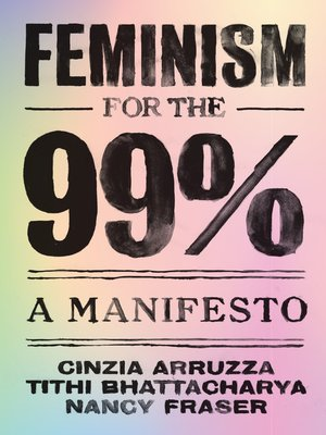cover image of Feminism for the 99%